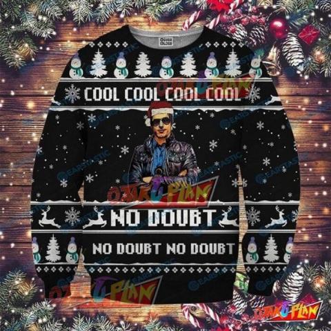 Cool Cool No Doubt Brooklyn Nine Nine 3D Print Ugly Christmas Sweatshirt